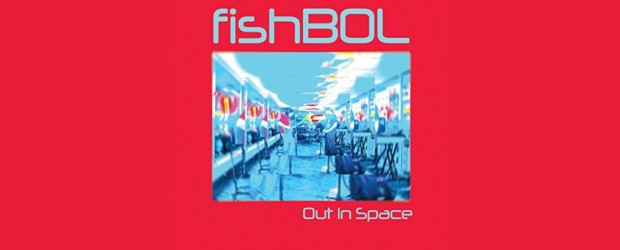 Music: fishBOL stream songs from 'Out in Space,' announce release show Sept. 9 at The Church