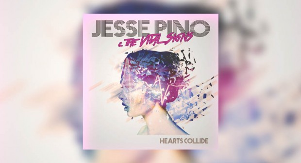"Music: Jesse Pino and the Vital Signs ""Hearts Collide"""