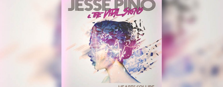 """Music: Jesse Pino and the Vital Signs """"Hearts Collide"""""""