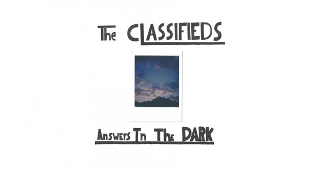 Music: The Classifieds stream 'Answers In The Dark'