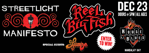 punks in vegas contest win tickets to see streetlight manifesto reel big fish at house of. Black Bedroom Furniture Sets. Home Design Ideas
